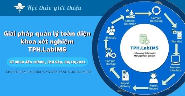 """Hội thảo giới thiệu """"Giải pháp quản lý toàn diện khoa xét nghiệm - TPH.LabIMS"""""""